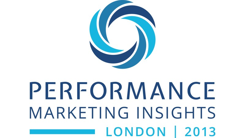 Performance Marketing Insights: London 2013