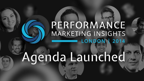 London Performance Marketing Conference Unveils Agenda for 2014
