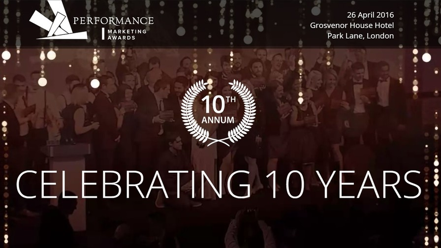 Entries Open for 10th Annual Performance Marketing Awards