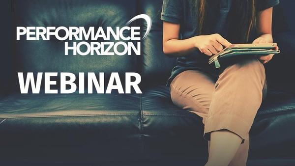 Performance Horizon to Present Performance Marketing Benchmark Webinar