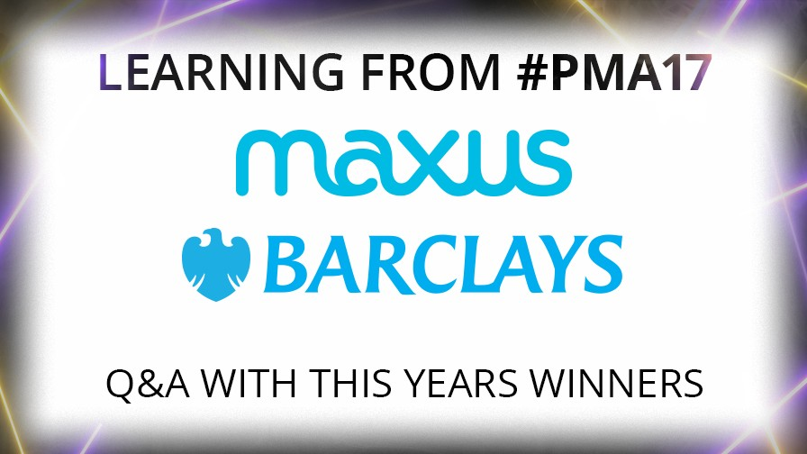 Learning from PMA 17: Maxus & Barclays on Succeeding in the Finance Vertical