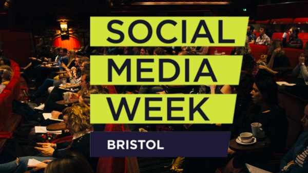 Ones to Watch at Social Media Week Bristol 2018