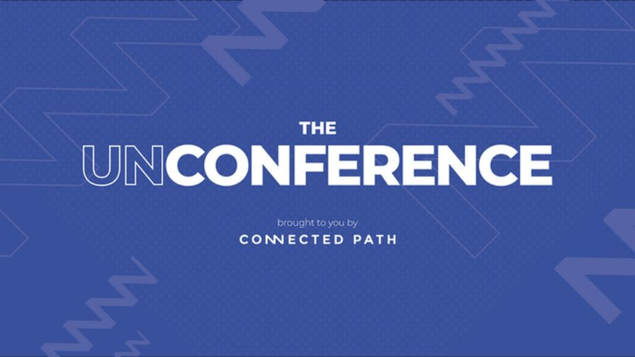 Connected Path to Host Audience-Deciding Event The Unconference