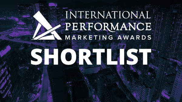 Shortlist Announced for the International Performance Marketing Awards