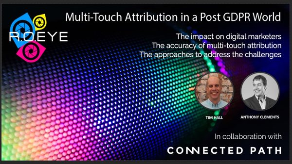 R.O.EYE to Host Webinar on Multi-Touch Attribution in a Post-GDPR World
