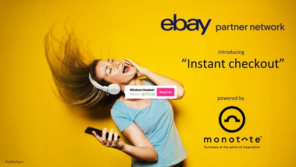 eBay Takes on Monotote's Instant Checkout Tool to Turn Intent into Conversion