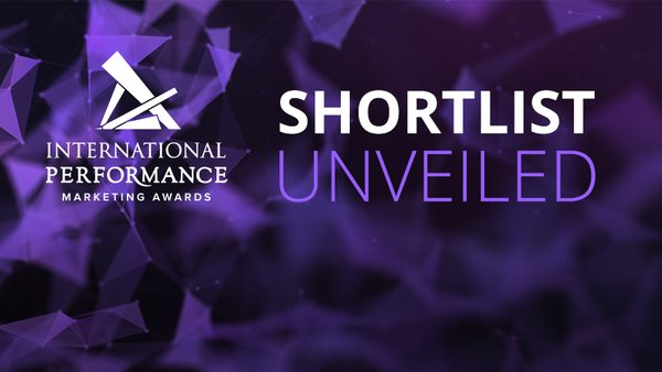 2019 International Performance Marketing Awards Shortlist Unveiled