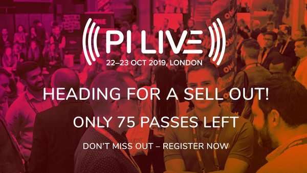 #PILIVE19: Heading for a Sell Out - Last Chance to Get Tickets!