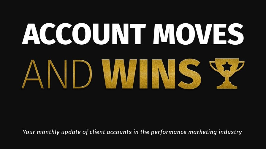 Account Moves and Wins: Acceleration Partners, Digitas UK and More