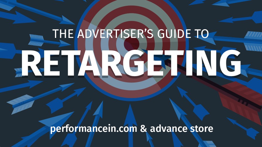 The Advertiser's Guide to Retargeting 2017