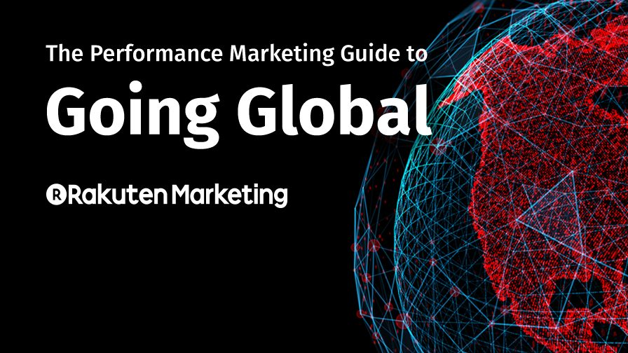 The Performance Marketing Guide to Going Global