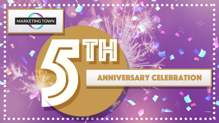 Marketing Town Celebrates Five Years of Tracking Performance Success