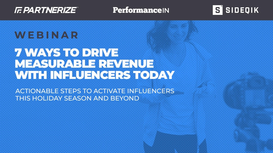Webinar: 7 Ways to Drive Measurable Revenue with Influencers Today