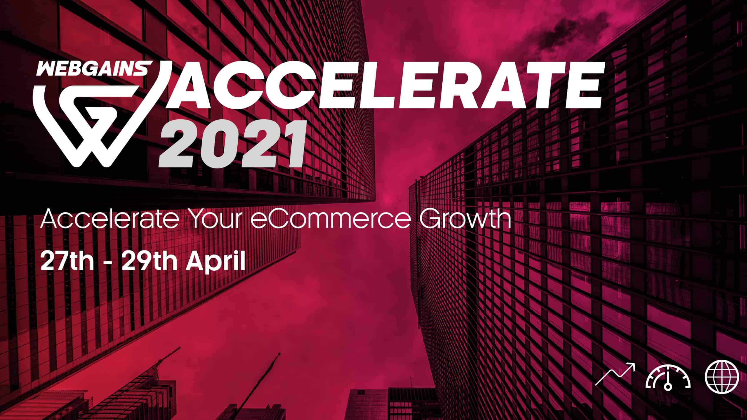 Webgains Accelerate 2021 Event – The Round-Up